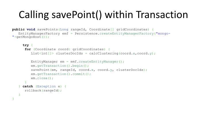 Calling savePoint() within Transaction