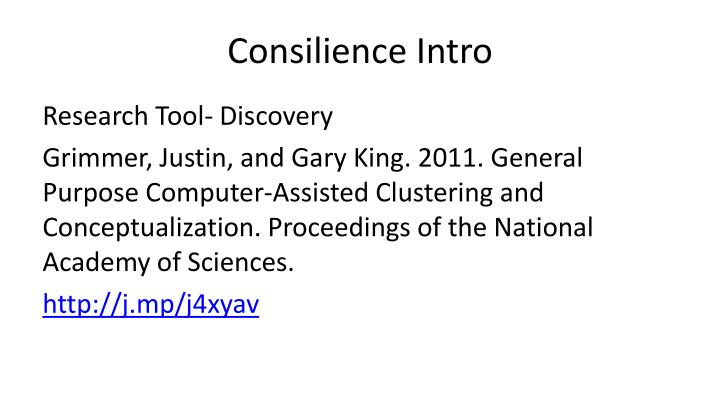 Consilience intro