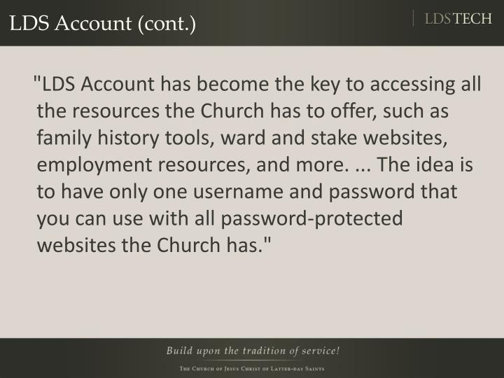 LDS Account (cont.)