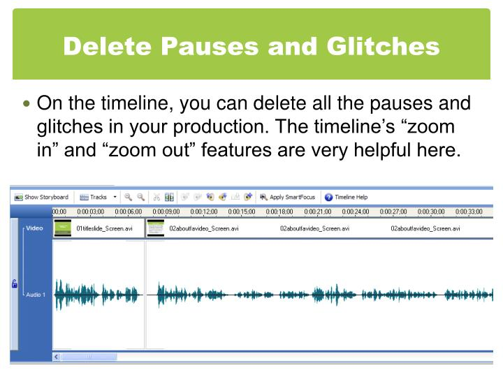 Delete Pauses and Glitches