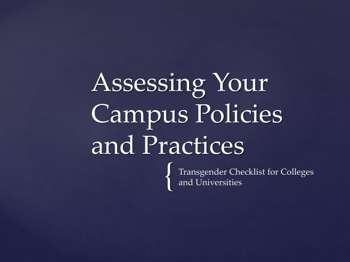 Assessing Your Campus Policies and Practices