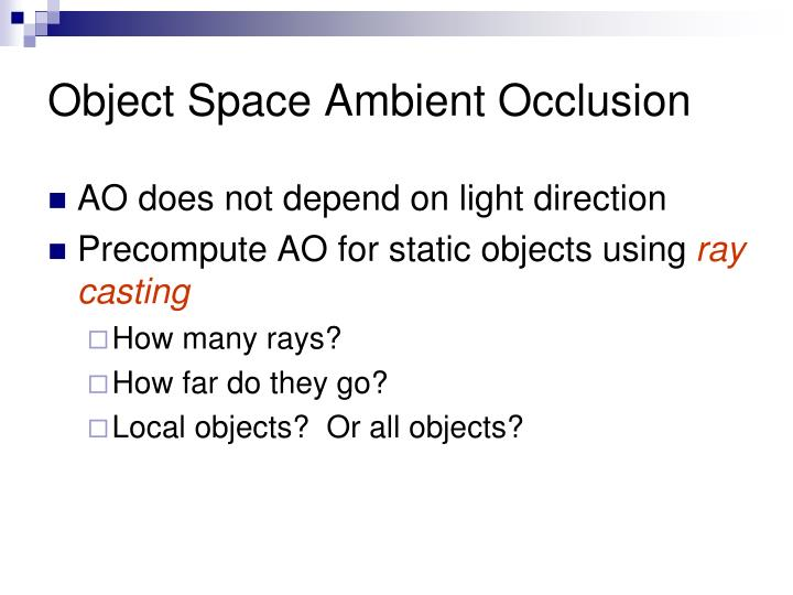 Object Space Ambient Occlusion