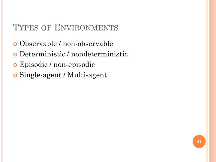 Types of Environments