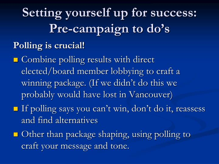 Setting yourself up for success: Pre-campaign to do's