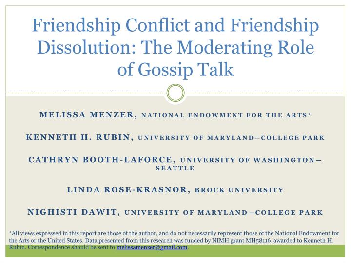 Friendship conflict and friendship dissolution the moderating role of gossip talk