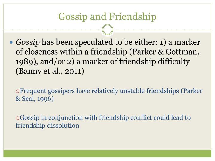 Gossip and Friendship