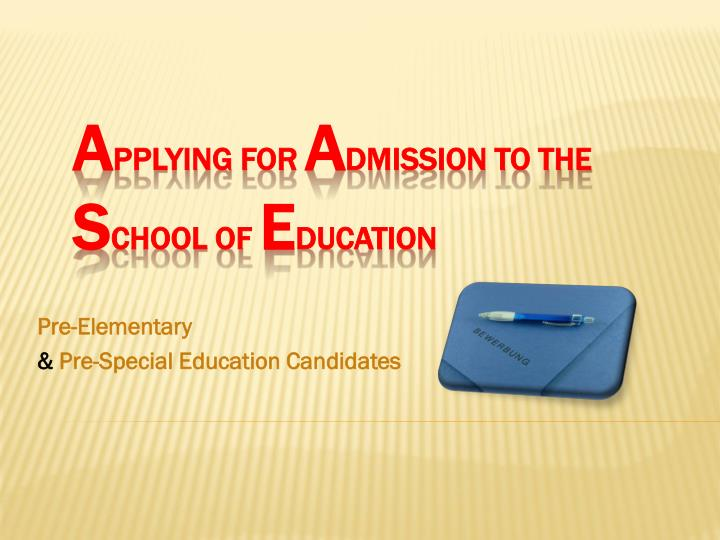 Pre elementary pre special education candidates