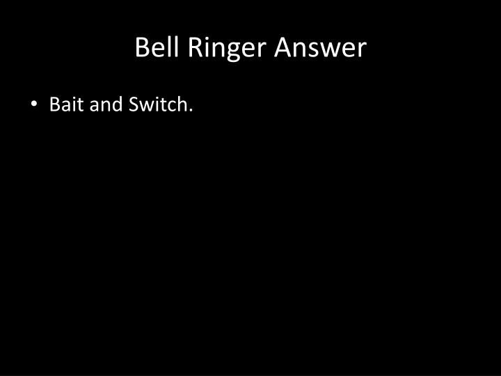 Bell ringer answer