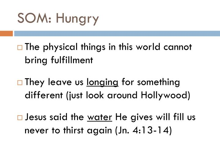 SOM: Hungry