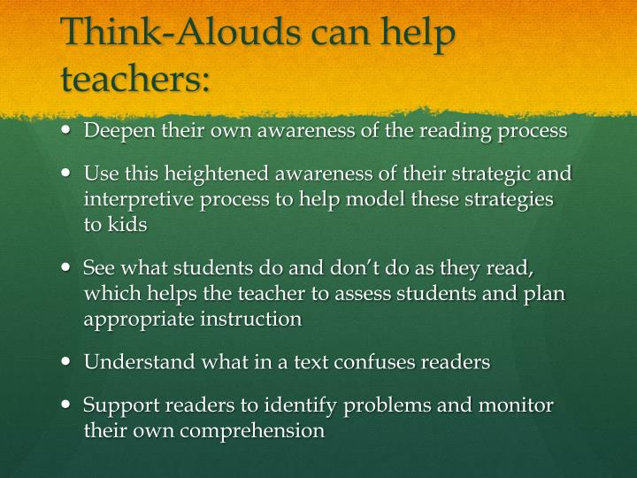 Think alouds can help teachers