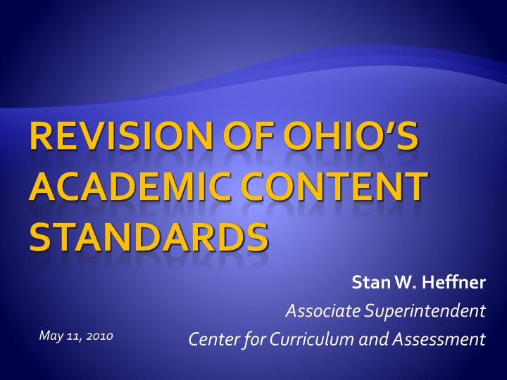 stan w heffner associate superintendent center for curriculum and assessment n.