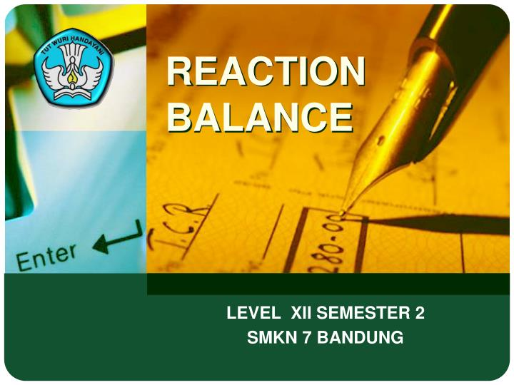 reaction balance n.