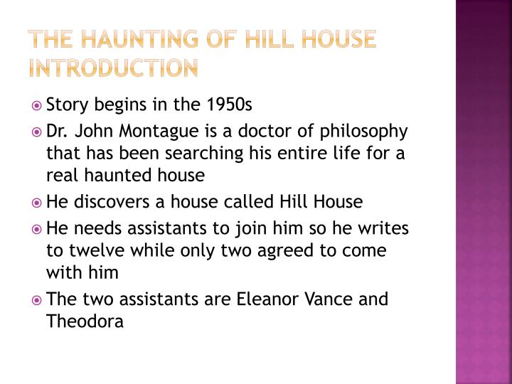 an introduction to the haunting of hill house Buy the haunting of hill house (penguin modern classics) by shirley jackson  from amazon's fiction  rosemary's baby: introduction by chuck palanhiuk.