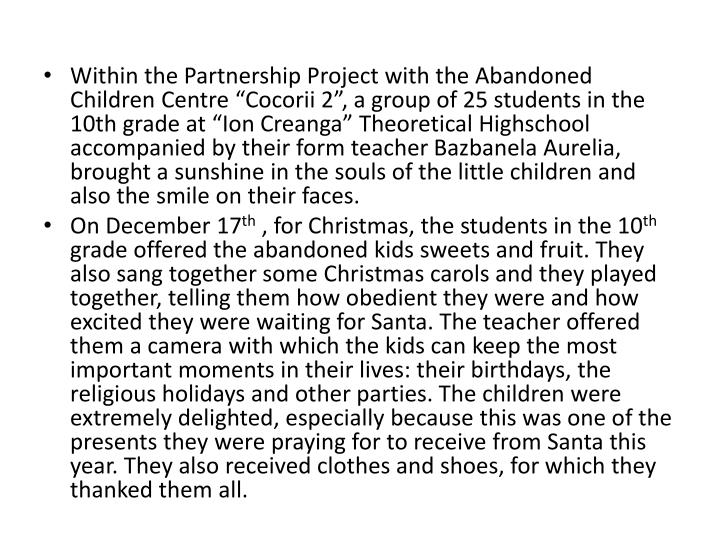 Within the Partnership Project with the Abandoned Children Centre ""