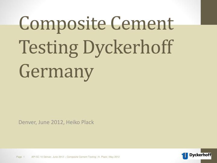 Composite cement testing dyckerhoff germany