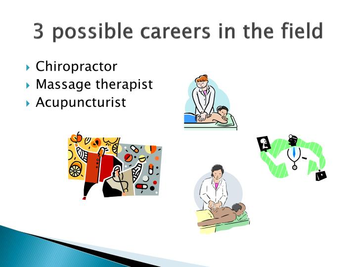 3 possible careers in the field
