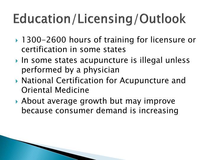 Education/Licensing/Outlook
