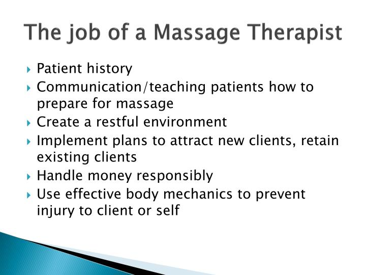 The job of a Massage Therapist