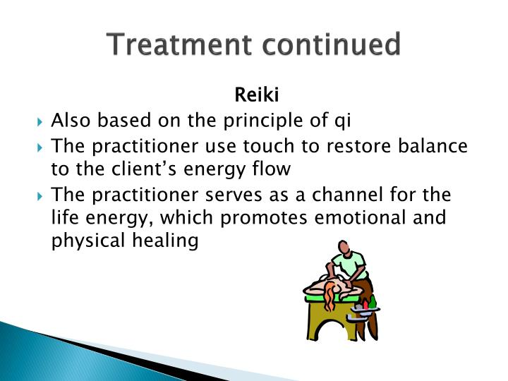 Treatment continued