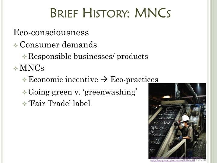 Brief History: MNCs