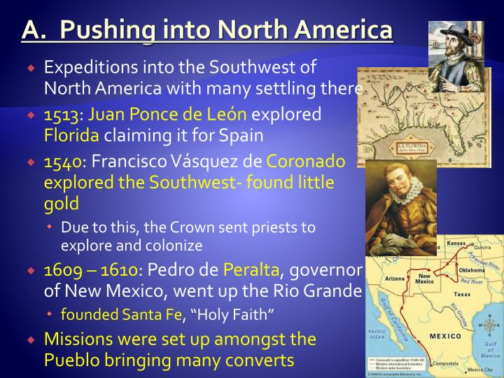 A.  Pushing into North America