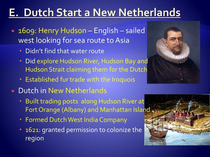 E.  Dutch