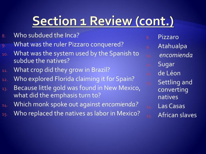 Section 1 Review (cont.)