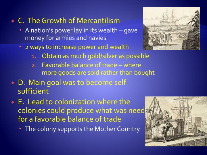 C.  The Growth of Mercantilism