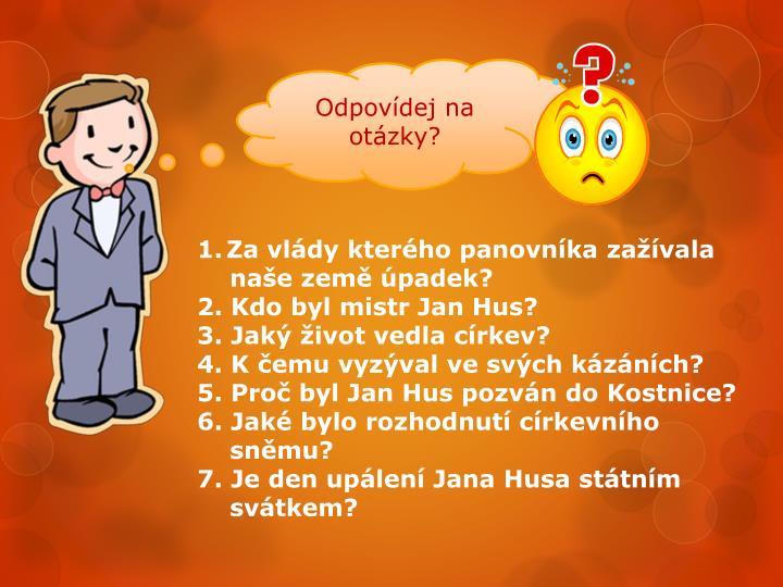 Odpovídej na otázky?