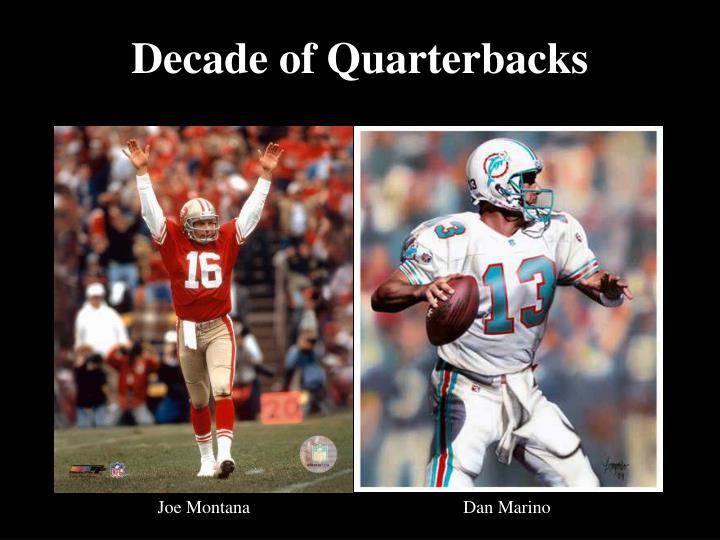 Decade of Quarterbacks