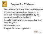 prepare for 3 rd dinner