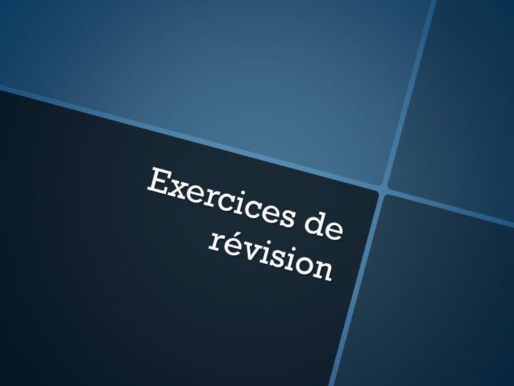 Exercices de révision