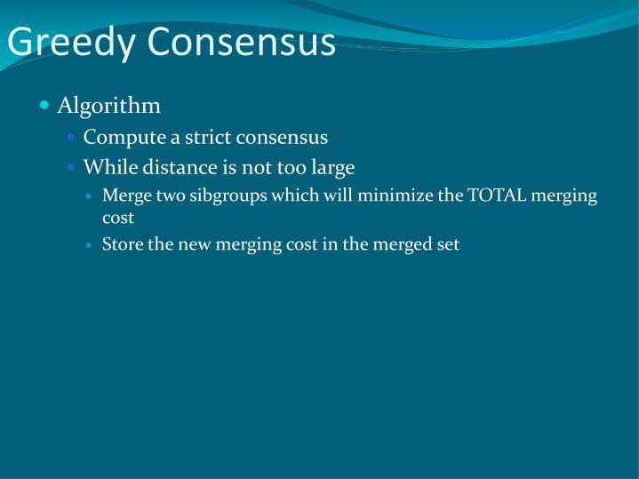 Greedy Consensus