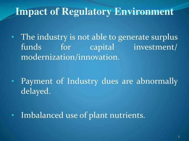 Impact of Regulatory Environment
