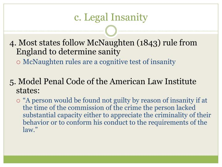c. Legal Insanity