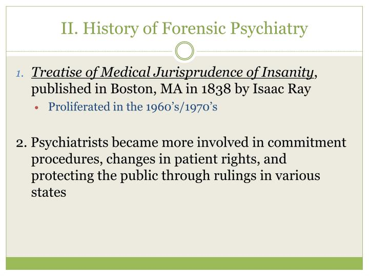 Ii history of forensic psychiatry