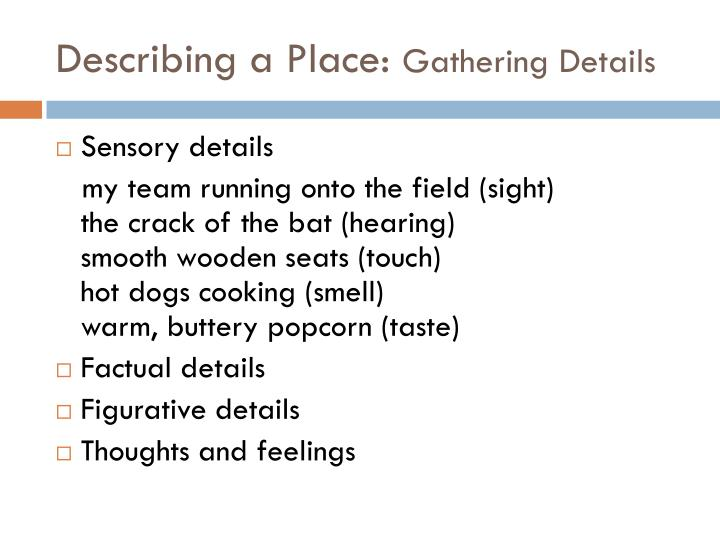 Describing a Place: