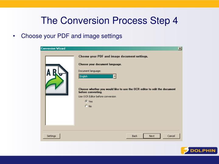 The Conversion Process Step 4