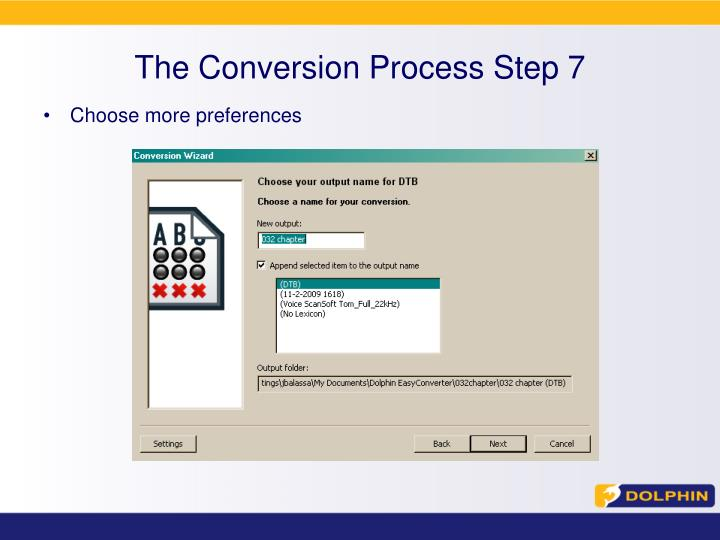 The Conversion Process Step 7