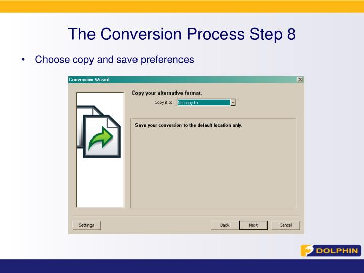 The Conversion Process Step 8