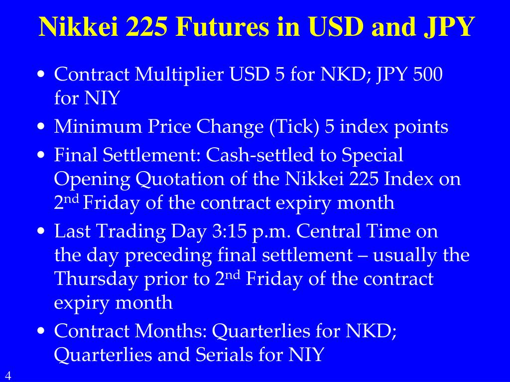 PPT - A Tale of Two Futures: $ versus ¥ Nikkei 225 Index Futures