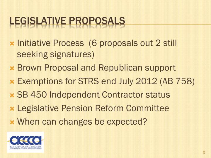 Initiative Process  (6 proposals out 2 still seeking signatures)