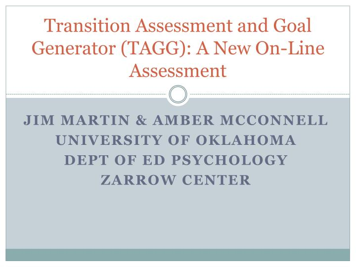 transition assessment and goal generator tagg a new on line assessment n.