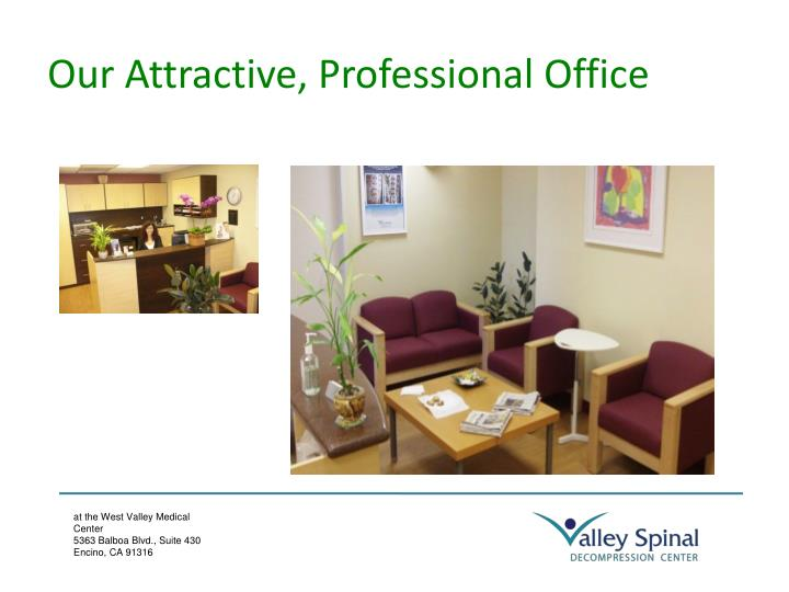 Our Attractive, Professional Office