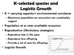 k selected species and logistic growth