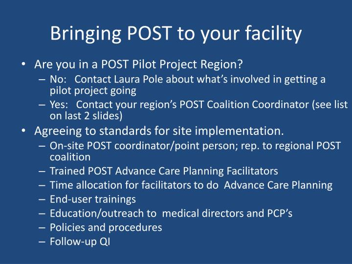 Bringing POST to your facility
