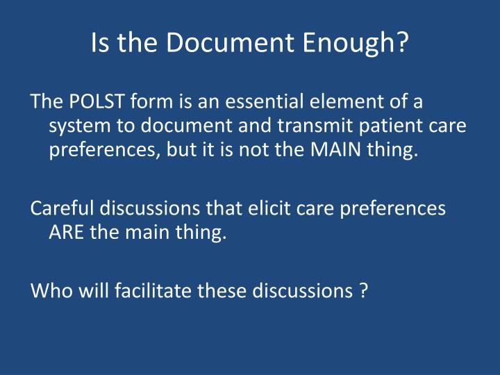 Is the Document Enough?
