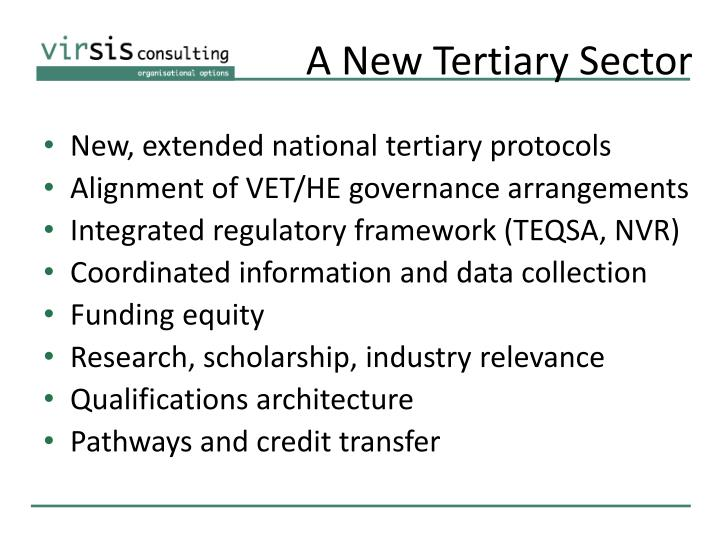 A New Tertiary Sector