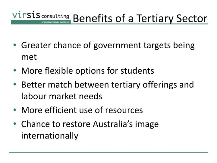 Benefits of a Tertiary Sector