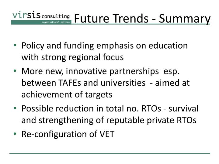 Future Trends - Summary